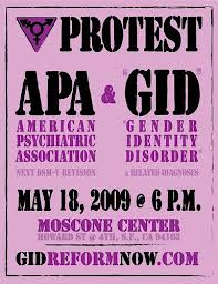 "Keep your laws off my body and your labels off my mind: Protest against American Psychiatric Association and ""Gender Identity Disorder,"" 2009"