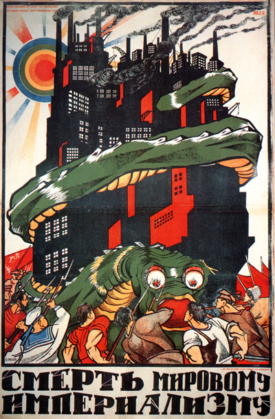 "This wouldn't have gotten out of hand if you'd listened to me earlier: ""Death to World Imperialism,"" Soviet poster, 1920"