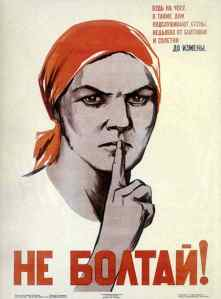 Shut up, she explained: Soviet propaganda poster, 1941