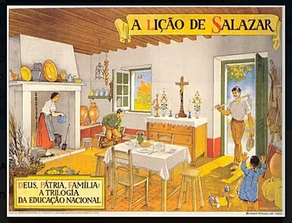 "Poster for António Salazar's dictatorship in Portugal: ""Salazar's Lesson: God, Fatherland, Family: The Trilogy of National Education"""