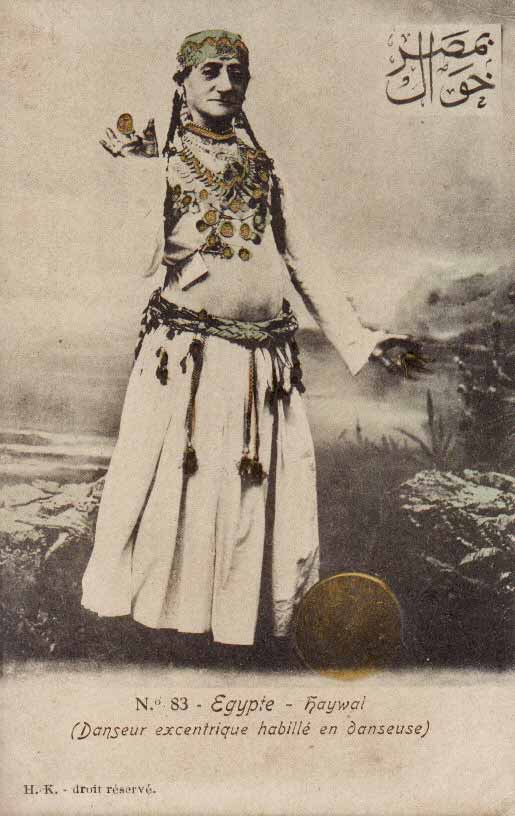 "Postcard in French and Arabic from the first decade of the 20th century: ""Egypt - haywal [khawal]: Eccentric male dancer dressed as a female dancer."""