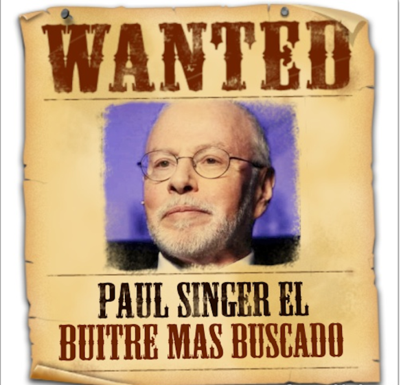 "Argentinian poster: ""Paul Singer, the Most Wanted Vulture"""