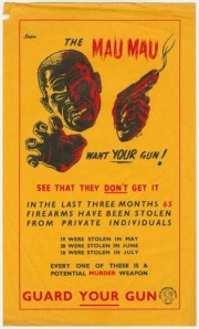 Settler society and its discontents: British propaganda poster against the Mau Mau rebellion, Kenya, 1950s (from http://exhibitions.nypl.org/africanaage/essay-resistance.html)